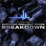 Breakdown - The Very Best Euphoric Chillout Mixes 2 (Disc 1) (2001)