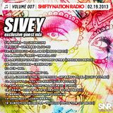 Shifty Nation Radio 007 - SIVEY Exclusive Guest Mix