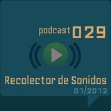 RECOLECTOR DE SONIDOS 029 - 01/2012