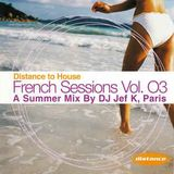 DJ JEF K - Distance To House / French Sessions Vol. 03 (1998)