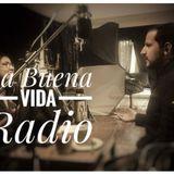 La Buena Vida Radio - Gin La República con Daniel Lonsdale