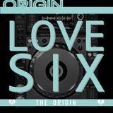 The LOVE SIX Mix - The Origin