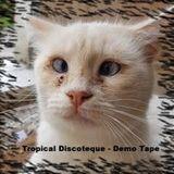 Cypriot & O' Falso Bahiano - Tropical Discoteque - Demo tape (100% vinyl selection)