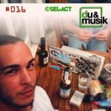 Sel-Act - du&musik Podcast #16