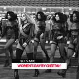 WOMEN'S DAY MIX BY CHEETAH