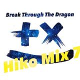 Hiko Mix 7 ~Break Through The Dragon~