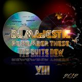 Dj Majestic - Remember These? It's Quite New VIII 2012