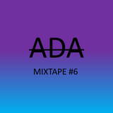ADA SOUND MIXTAPE #6
