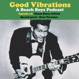 Good Vibrations: Episode 12 — Chuck Berry tribute with special guest Dean Torrence