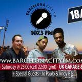 18-03-2017 BARCELONA CITY FM 107.3FM DJ KATTY WITH GUEST JO PAULO & ANDY B