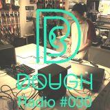 DOUGH RADIO #30 Sonia Calico X Achun