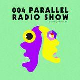 Parallel Radioshow 004 with Daniela La Luz and Regen