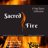 Sacred Fire Yoga Dance Celebration