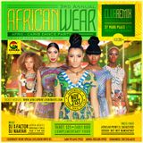 3rd Annual African Wear Dance Party Afro-Beats Mix
