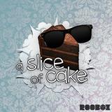 A Slice Of Cake - Episode 1.5