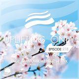 Ori Uplift - Uplifting Only 218 (incl. Shimotsukei Guestmix) (April 13, 2017)