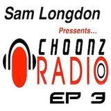 Sam Longdon - Choonz EP3 October 10th 2014
