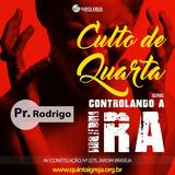 """Culto de Quarta """"Controlando a Ira"""" Pastor Rodrigo 02/05/18 Texto base: Salmo 4:4-5"""