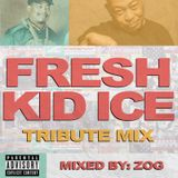 Fresh Kid Ice Tribute Mix [EXPLICIT]