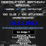 Hard Destruction BDay Spezial Mix Set @DJAidgeT