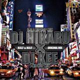 ORIGINAL - KICK 8 - HALF&HALF DJ HIKARU × DJ KEE MIX