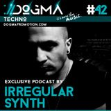 Irregular Synth - Techno Live Set // Dogma Techno Podcast [June 2015]