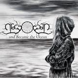 GrayOcean - ...And Became The Ocean Teaser Trailer