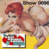 Mr. Dana's GRIT GRUB & GRIND Show 0096