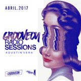 GROOVEON RADIO SESSIONS @ AGUSTIN VERA - ABRIL 2017