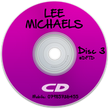 Lee Michaels - House/Tech House - Disc - 3 *FREE DOWNLOAD IN DESCRIPTION*