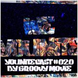 WEYOUNITE - YOUNITECAST #020 BY GROOVY MOVIE