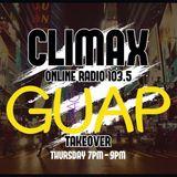 Climax Radio - Guap Show - Guap Magazine