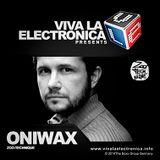 Viva la Electronica pres ONIWAX (Zoo:technique)
