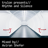 Trylon Presents - Rhythm And Silence