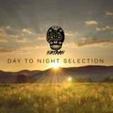 Hataah's Day To Night Selection