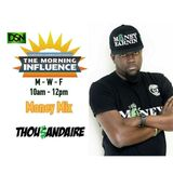The Morning Influence Money Mix