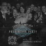 ◢ ◣ PROHIBITION PARTY / WILLIE CARTER ★ BY STEPHANE GENTILE ◢ ◣
