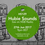 Hubie Sounds 129 - 27th Jun 2017