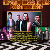 The Von Pip Musical Express Podcast - March 2019