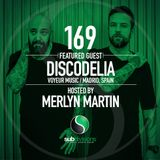 SGR169 Discodelia & Hector Merida hosted by Merlyn Martin