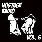 Hostage Radio Vol. 6 - daWad & Mokic