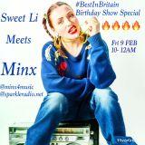 Sweet Li Best In Britain Birthday Special with Minx Ape-x Joe Strafe Rowsell Ghost n Mumzie n David