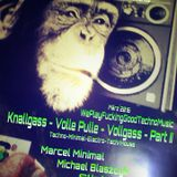 * _*13.04.2016*_ * KNALLGASS - VOLLE PULLE- VOLLGASS - PART II (4h&40min - Mix - Session) <3 *_ *
