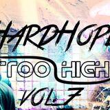 HardHope - Too High (RADIO) Vol.7