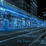 Urban Daydreams - The Other Side Of The Tracks - 2019 (Extended Version)