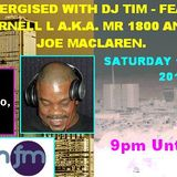 Energised With DJ Tim Featuring Vernell-L & Joe Mclaren - 14/6/14/ - 103.2 Preston fm