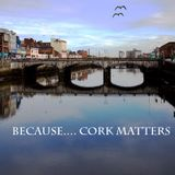 Cork Matters Podcast Oct 9th Ann Marie Lewis, Dr. Lill & Sarah Pearson
