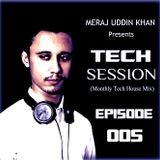 Meraj Uddin Khan Pres. Tech Session 005 (February 2017)