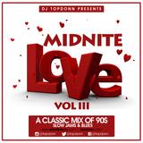 DJ TopDonn Presents - Midnite Love Vol. III