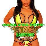 HARD 2'da CORE ULTIMATE HARDCORE ANTHEMS vol 3